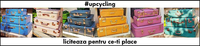 upcycling. liciteaza pentru ce-ti place.